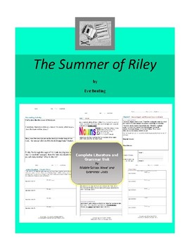The Summer of Riley Complete Literature and Grammar Unit