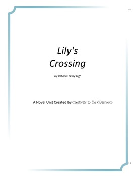 Lily's Crossing Novel Unit Plus Grammar