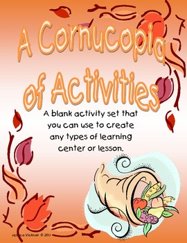 A Cornucopia of Activities