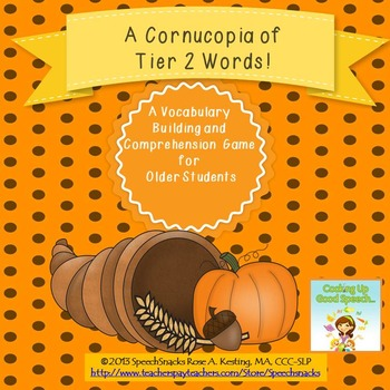 A Cornucopia of Tier-2 Vocabulary{ for Older Students}