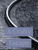 A Crafty Escape
