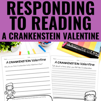 A Crankenstein Valentine - Reading Response