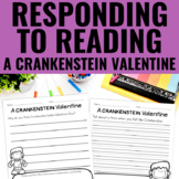 Reading Response Activities for A Crankenstein Valentine