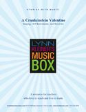 A Crankenstein Valentine: Story with Music