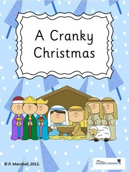 A Cranky Christmas - an original Nativity