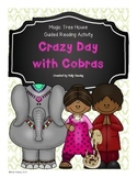 A Crazy Day With Cobras-The Magic Tree House Guided Reading Activity