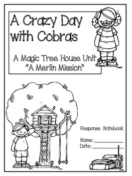 A Crazy Day with Cobras: A Magic Tree House Unit (A Merlin Mission) 27 Pages