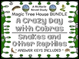 A Crazy Day with Cobras   Snakes and Other Reptiles : Magic Tree House BUNDLE