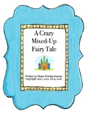 A Crazy Mixed-Up Fairy Tale