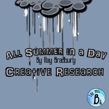 "A Creative Research Project for Ray Bradbury's ""All Summer in a Day"" {CCSS}"