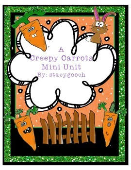 A Creepy Carrots Mini Unit Packet