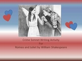 A Crime Sonnet Assignment for Romeo and Juliet