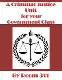 A Criminal Justice Unit for your Government Class