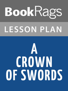 A Crown of Swords Lesson Plans