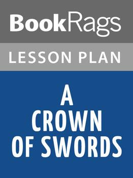 A Crown of Swords Lesson Plans