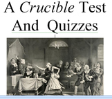 A Crucible Test and Quizzes