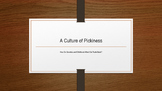 A Culture of Pickiness