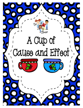 A Cup of Cause and Effect