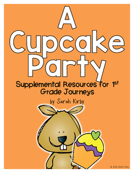 A Cupcake Party 1st Grade Journeys Supplemental Resources