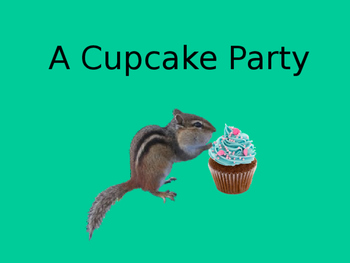 A Cupcake Party Lesson 10- Spelling & Words to Know