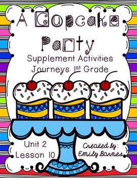 A Cupcake Party Supplement Activities Journeys 1st Grade L