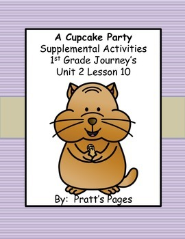 A Cupcake Party Supplemental Activities for Journey's Unit 2 Lesson 10