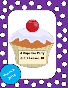 Journeys: A Cupcake Party Unit 2 Lesson 10
