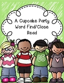 A Cupcake Party Word Find/Close Read