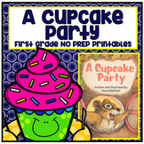 Distance Learning A Cupcake Party First Grade NO PREP Supplemental Printables