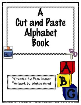 A Cut and Paste Alphabet Book
