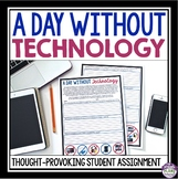 A DAY WITHOUT TECHNOLOGY ASSIGNMENT (WRITING REFLECTION)
