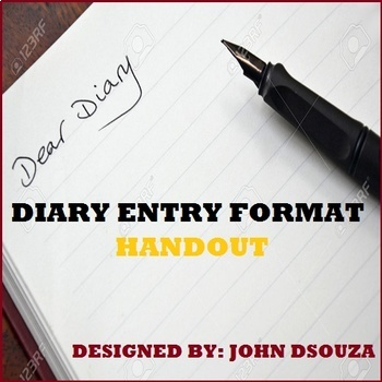 DIARY ENTRY FORMAT: HANDOUT