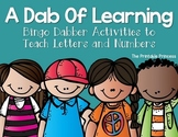 A Dab of Learning Bingo Dabber Alphabet & Number Recognition Activities