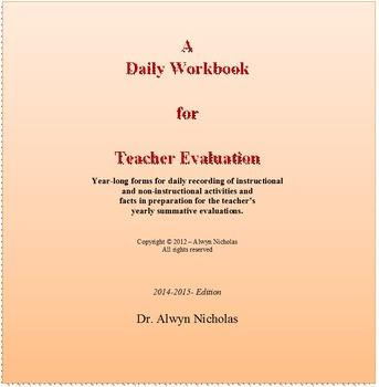 A Daily Workbook for Teacher Evaluation (2014-2015)