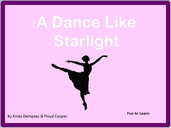 A Dance Like Starlight ~ One Ballerina's Dream
