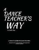 A Dance Teacher's Way: Ballet Edition