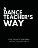 A Dance Teacher's Way (Information only)