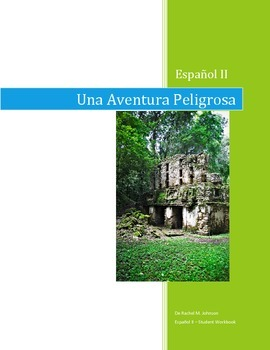 A Dangerous Adventure: Spanish 2 Student Text and Workbook