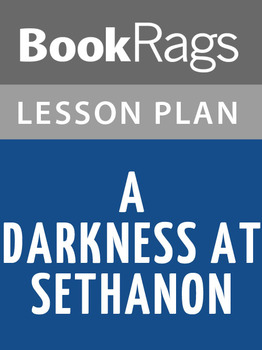 A Darkness at Sethanon Lesson Plans