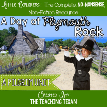 A Day At Plymouth Rock:  A Non-Fiction Pilgrim Unit