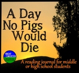 A Day No Pigs Would Die- Student Journal and Novel Study