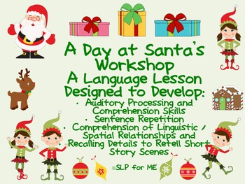 A Day at Santa's Workshop - A Lesson to Develop Language and Processing Skills