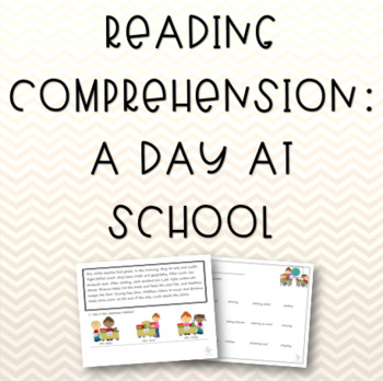 A Day at School: Reading & Vocabulary