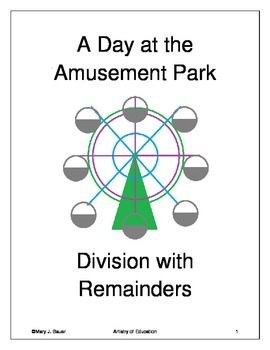 A Day at the Amusement Park: Division with Remainders