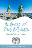 A Day at the Beach: Children's Yoga Lesson