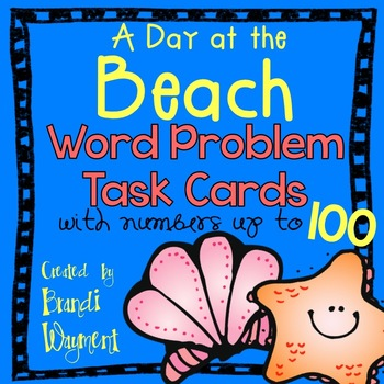 A Day at the Beach - Word Problem Task Cards to 100