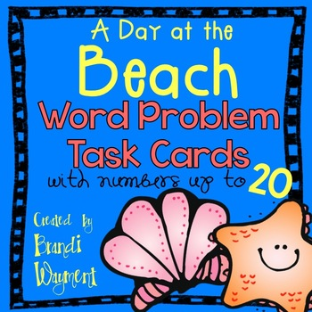 A Day at the Beach Word Problem Task Cards to 20