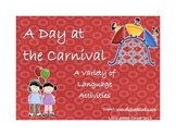 A Day at the Carnival - A Variety of Language Tasks