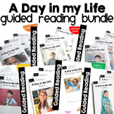A Day in My Life Differentiated Guided Readers & Activities Bundle