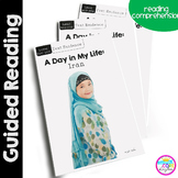 A Day in My Life: Iran- Differentiated Guided Reading (Text Evidence)